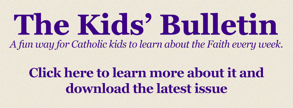 The Kids' Bulletin - Click here to learn more about it and download the latest issue